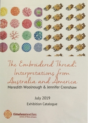 The Embroidered Thread: Interpretations from Australia and America